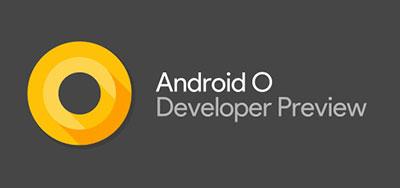Semua Ciri-Ciri dan Fungsi Baru Yang Terdapat Pada Android O