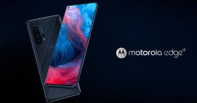 Motorola Edge+ Hadir Dengan Skrin 6.7-inci, Snapdragon 865, 108MP Kamera